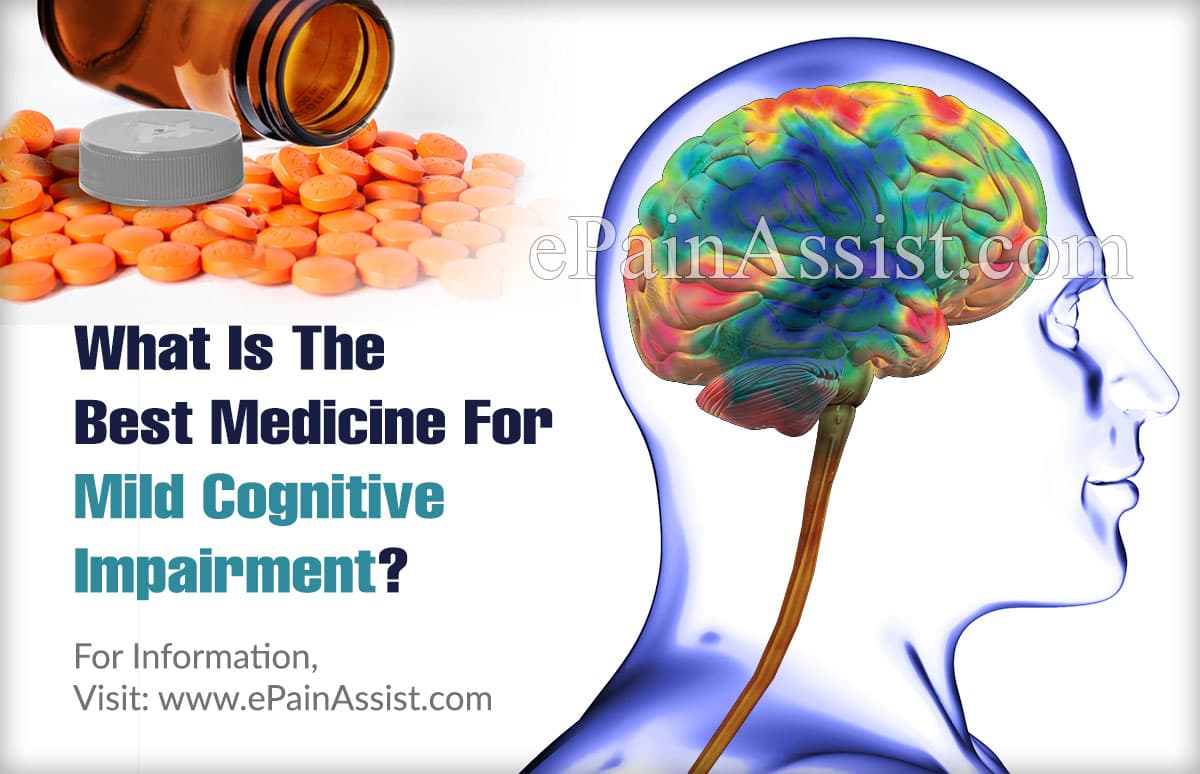 What Is The Best Treatment For Mild Cognitive Impairment?