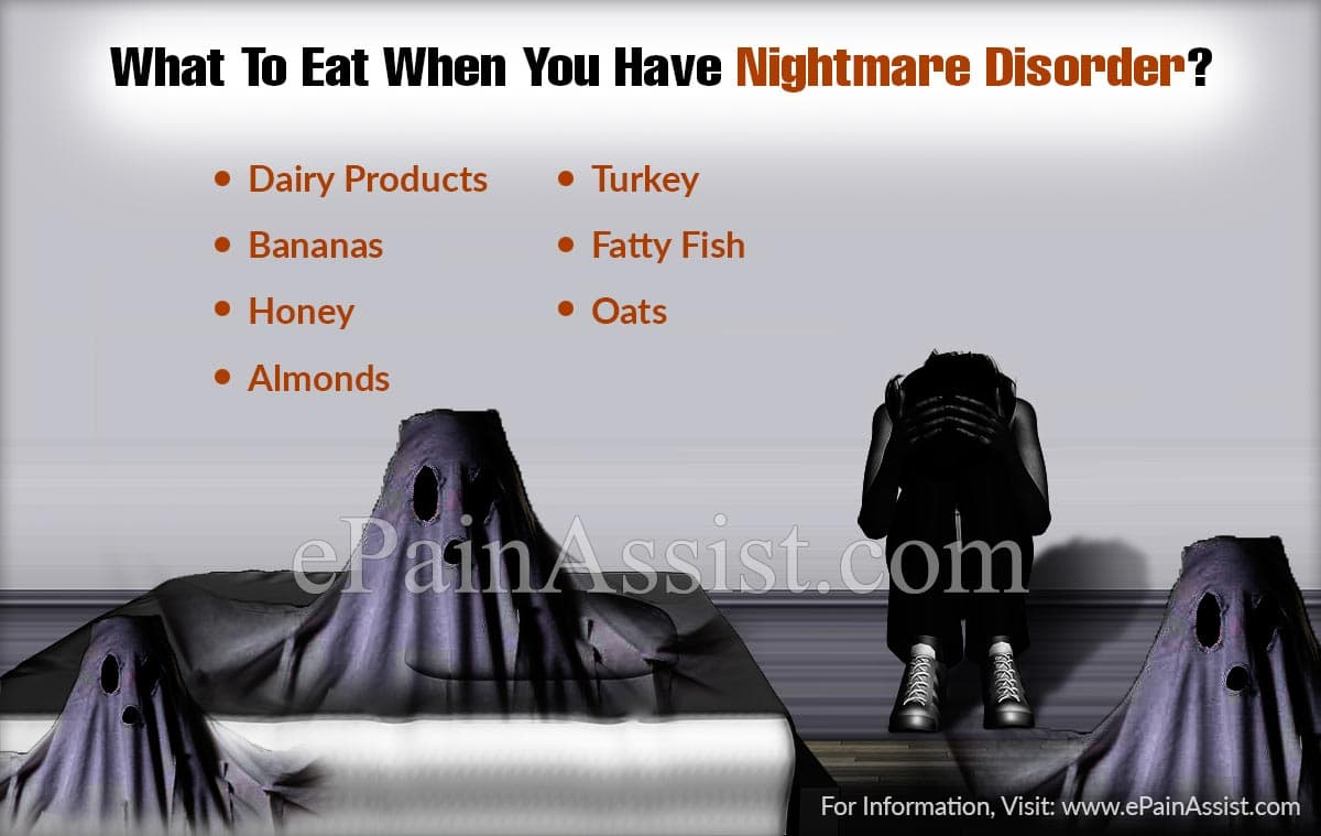 What To Eat When You Have Nightmare Disorder?