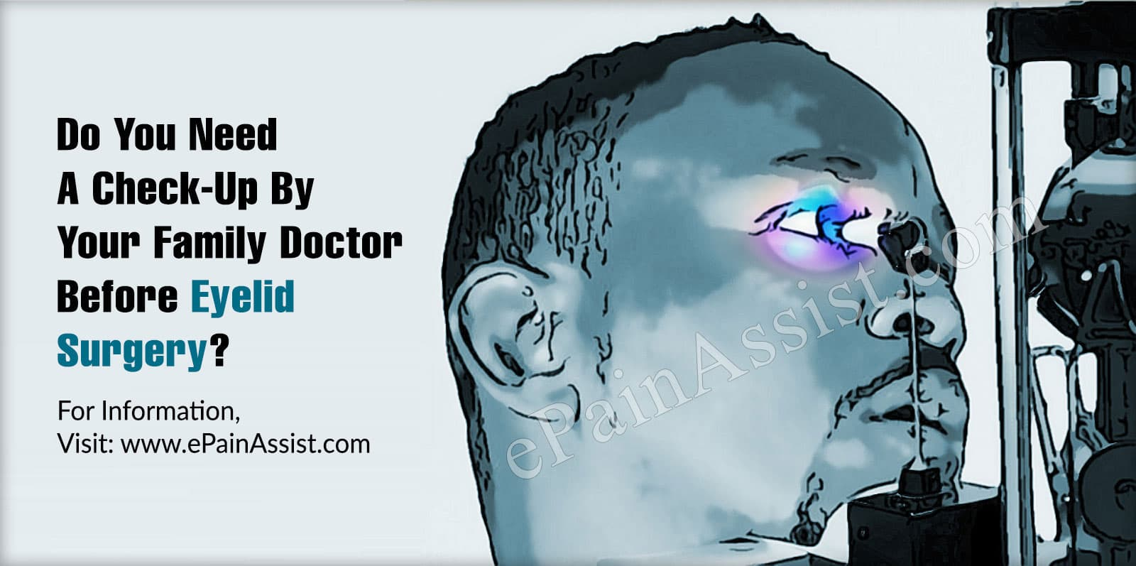 Do You Need A Checkup By Your Family Doctor Before Eyelid Surgery?