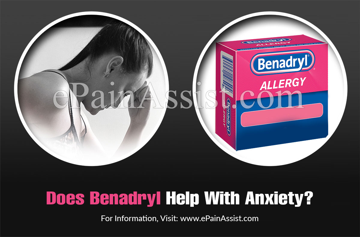Does Benadryl Help With Anxiety?