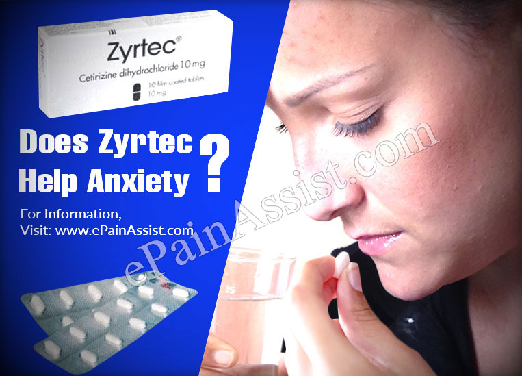 Does Zyrtec Help Anxiety?
