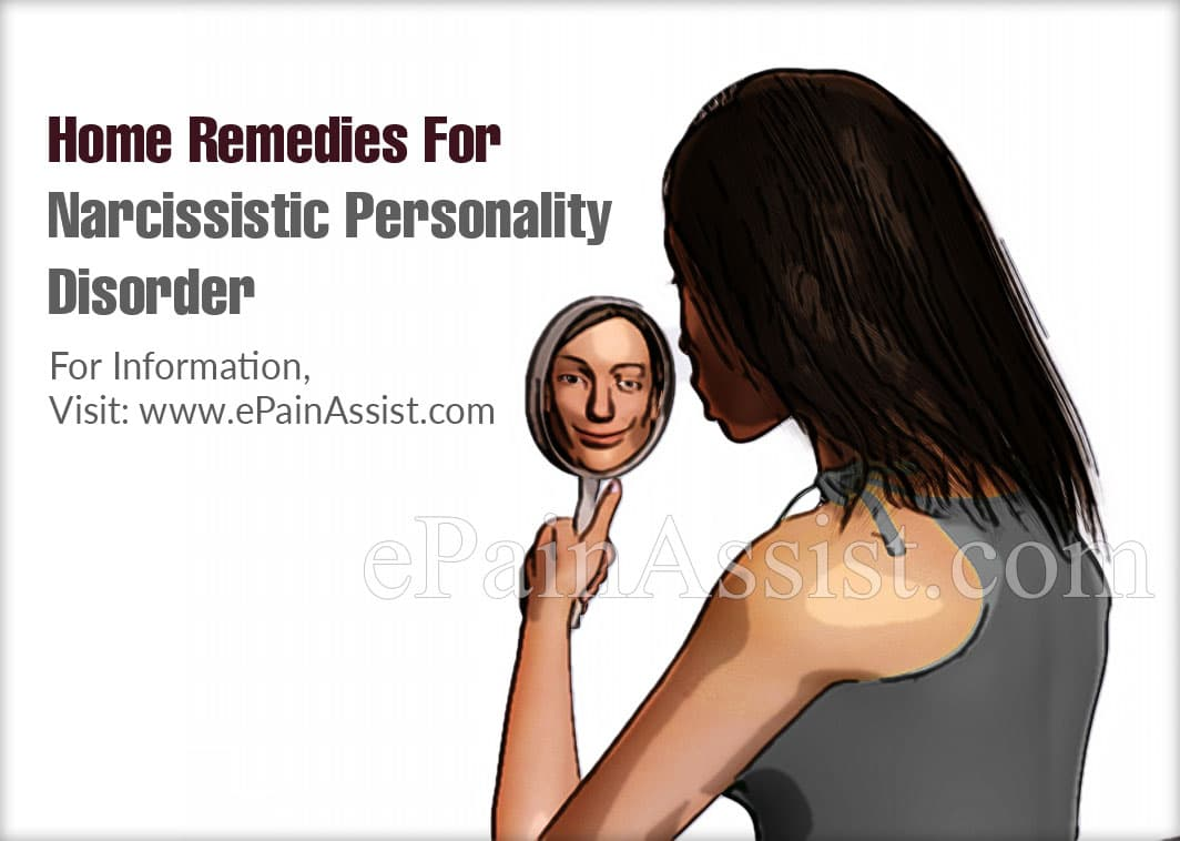 Home Remedies For Narcissistic Personality Disorder
