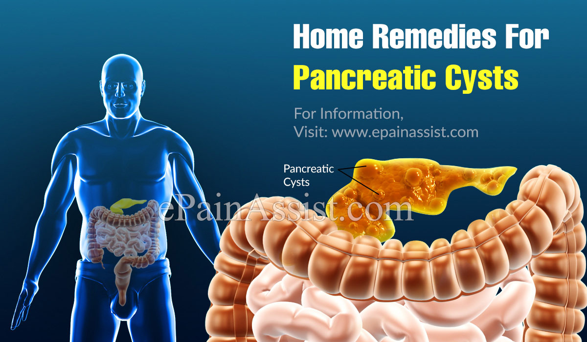 Home Remedies For Pancreatic Cysts