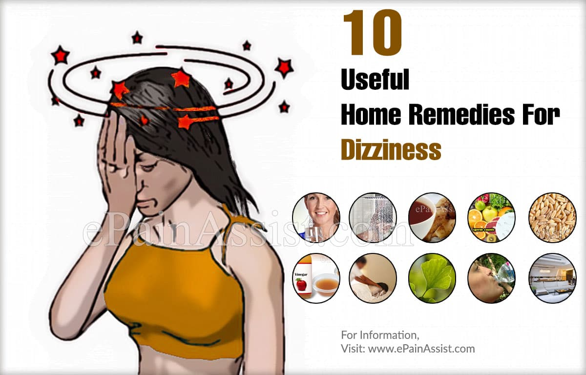 10 Useful Home Remedies For Dizziness