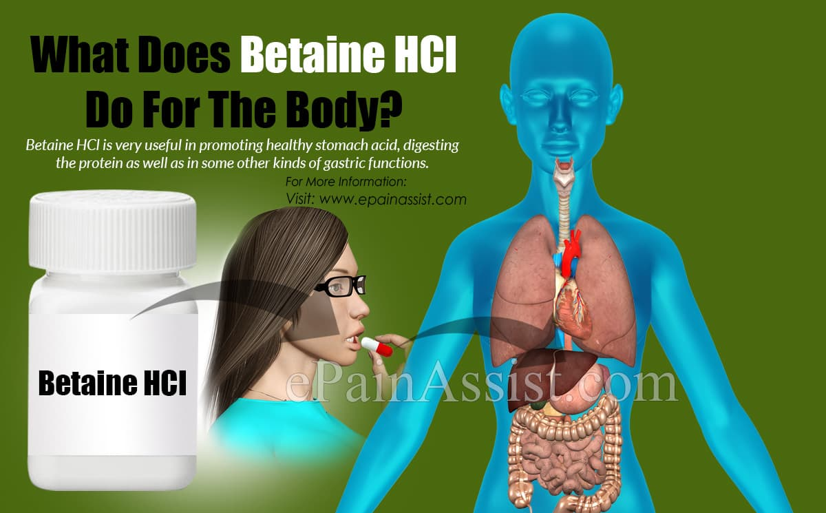 What Does Betaine HCl Do For The Body?