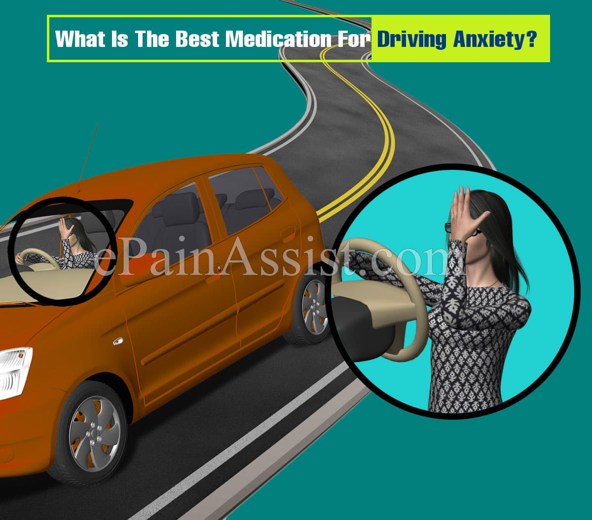 What Is The Best Medication For Driving Anxiety?