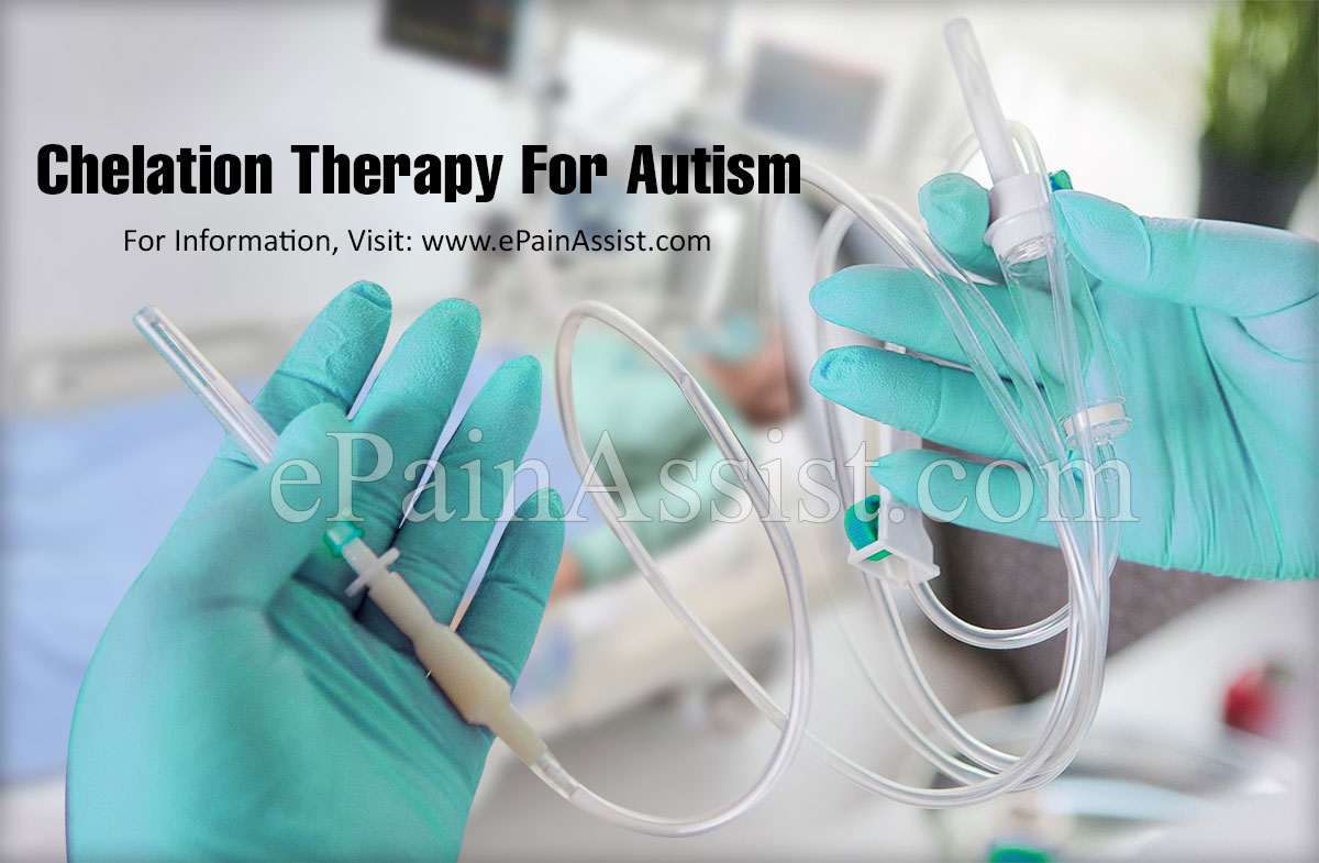 Chelation Therapy For Autism