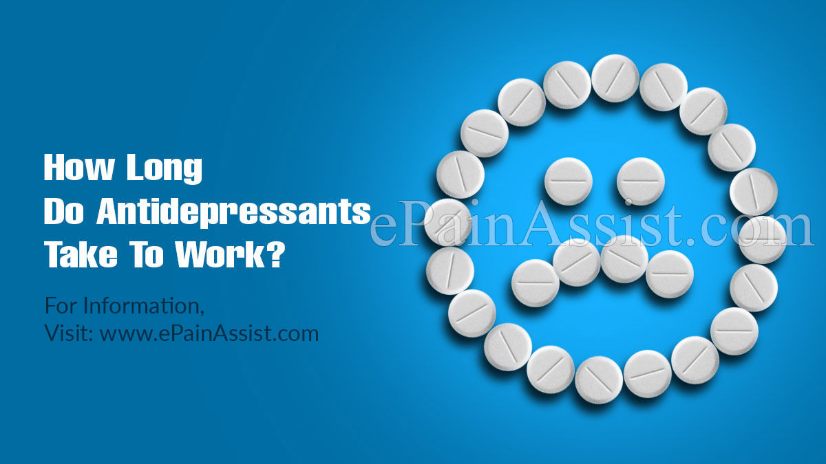 How Long Do Antidepressants Take to Work?