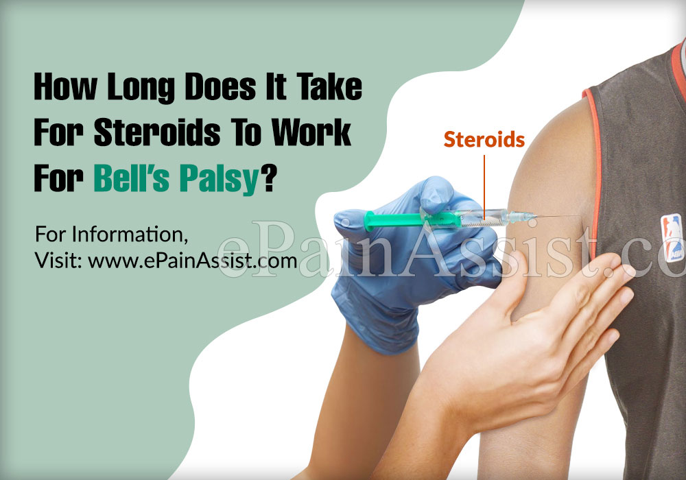 How Long Does It Take For Steroids To Work For Bell's Palsy?
