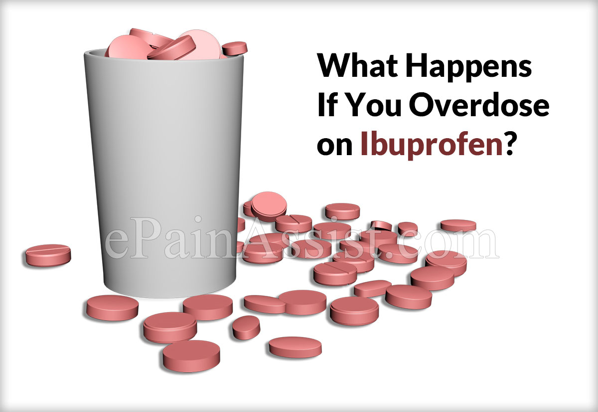 What Happens If You Overdose On Ibuprofen?