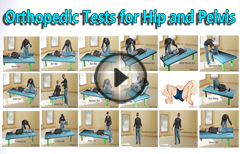13 Common Orthopedic Tests for the Pelvis and Hip