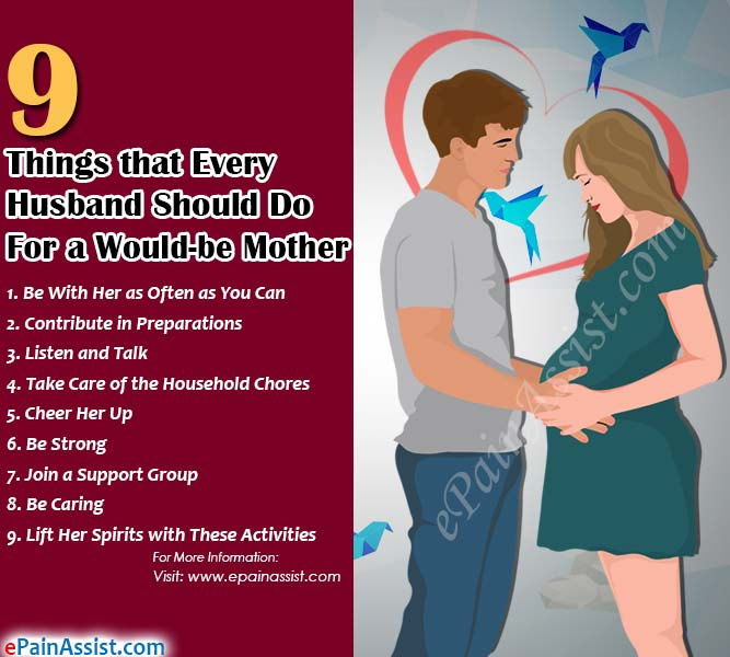 9 Things that Every Husband Should Do For a Would-be Mother