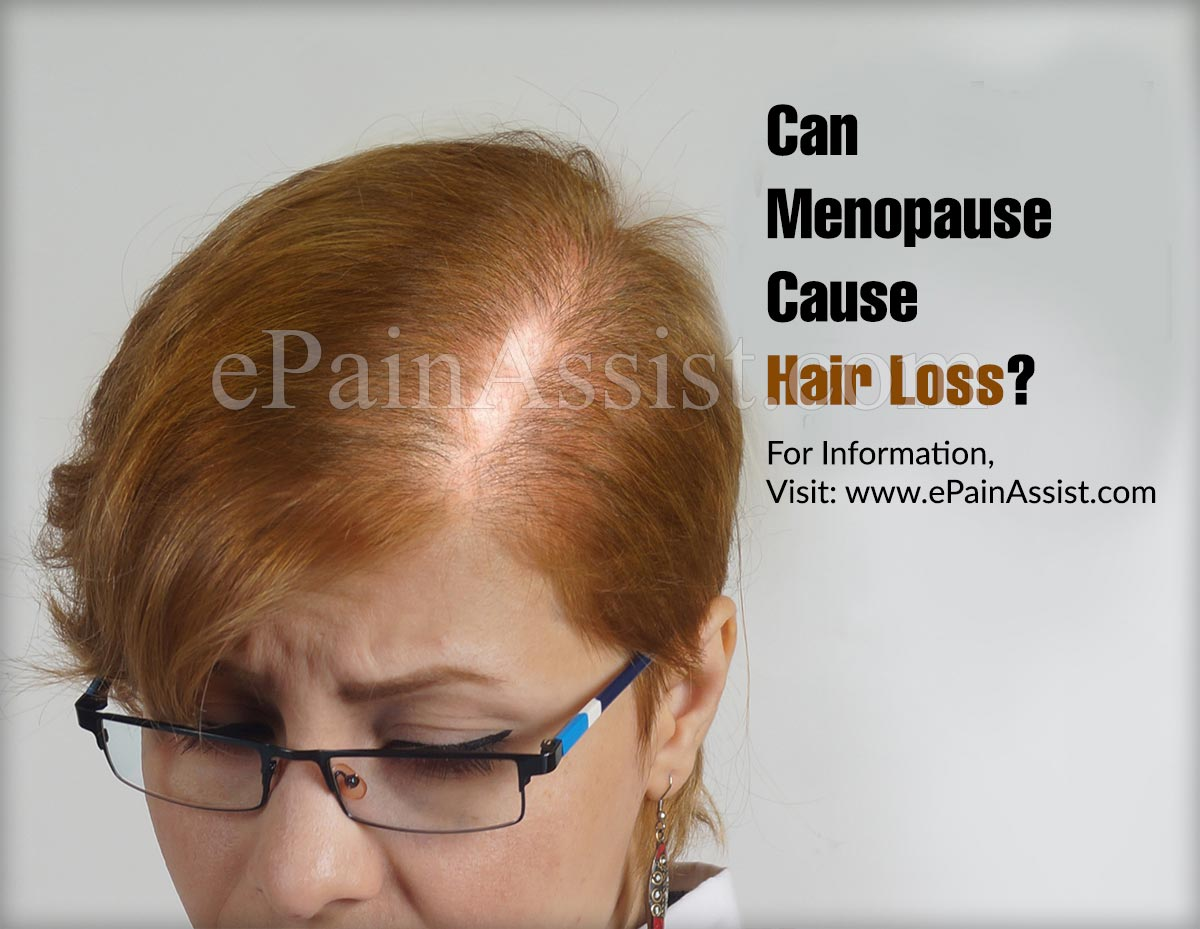 Can Menopause Cause Hair Loss?