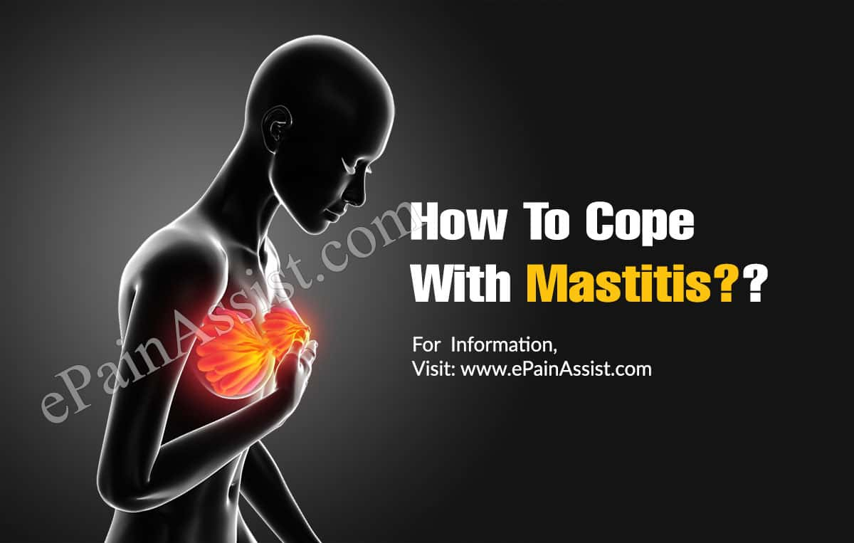 How To Cope With Mastitis?