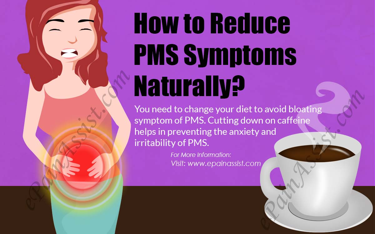 How to Reduce PMS Symptoms Naturally?