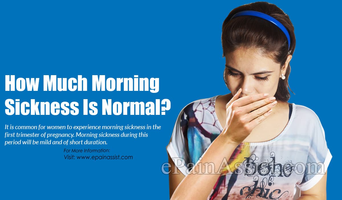 How Much Morning Sickness Is Normal?