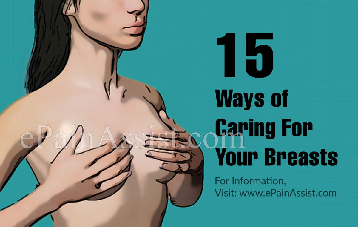 15 Ways of Caring For Your Breasts