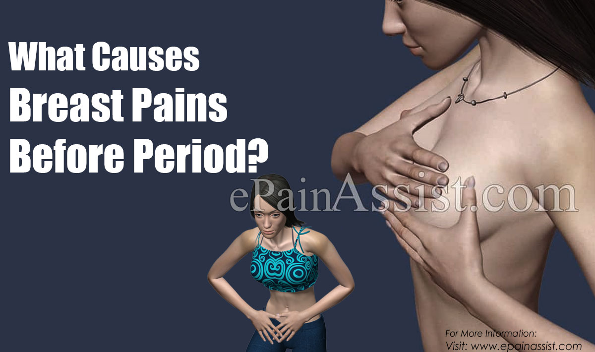 What Causes Breast Pains Before Period?