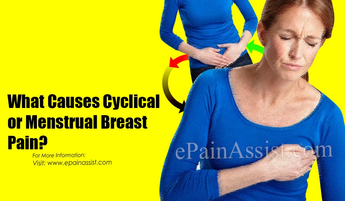 What Causes Shooting Cyclical Breast Pain During Menstruation?