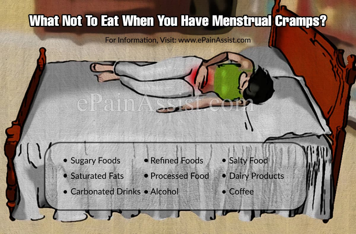What Not To Eat When You Have Menstrual Cramps?