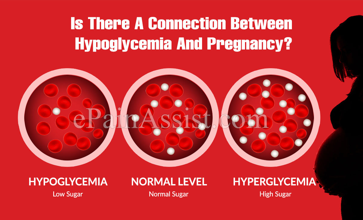 Is There A Connection Between Hypoglycemia And Pregnancy?