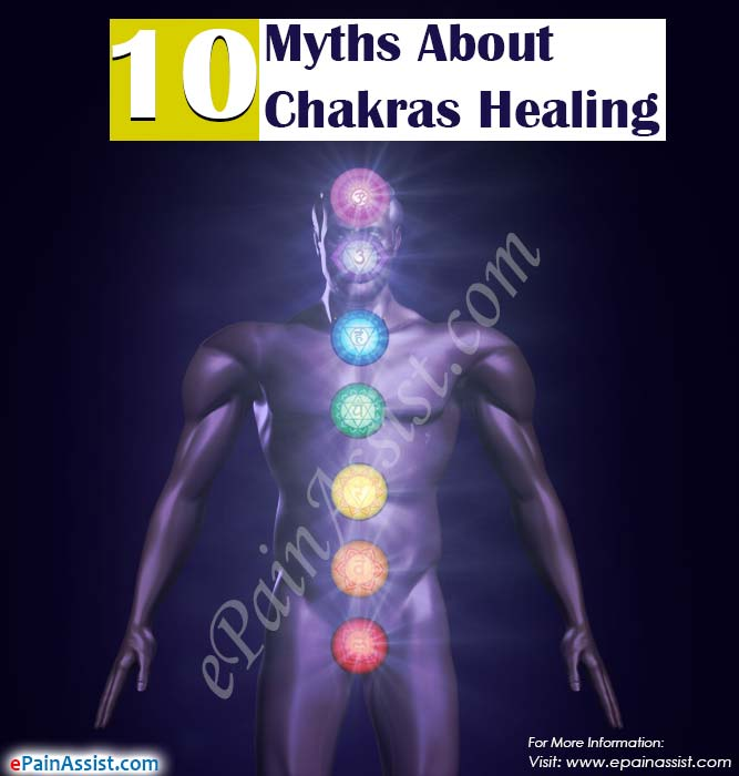 10 Myths About Chakras Healing