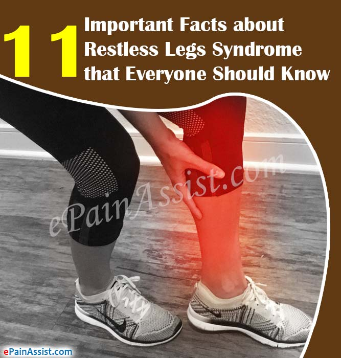 11 Important Facts about Restless Legs Syndrome that Everyone Should Know