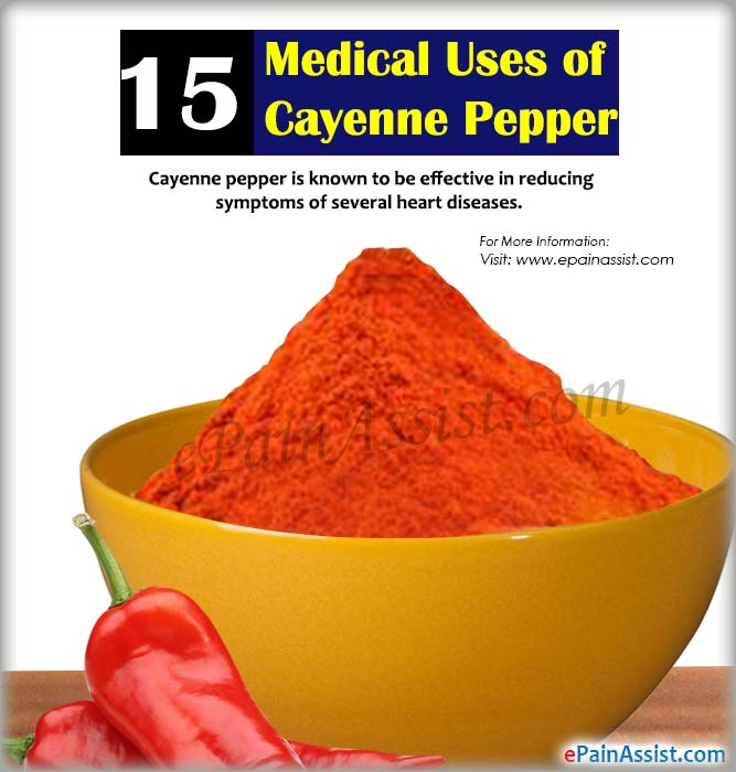 15 Medical Uses of Cayenne Pepper