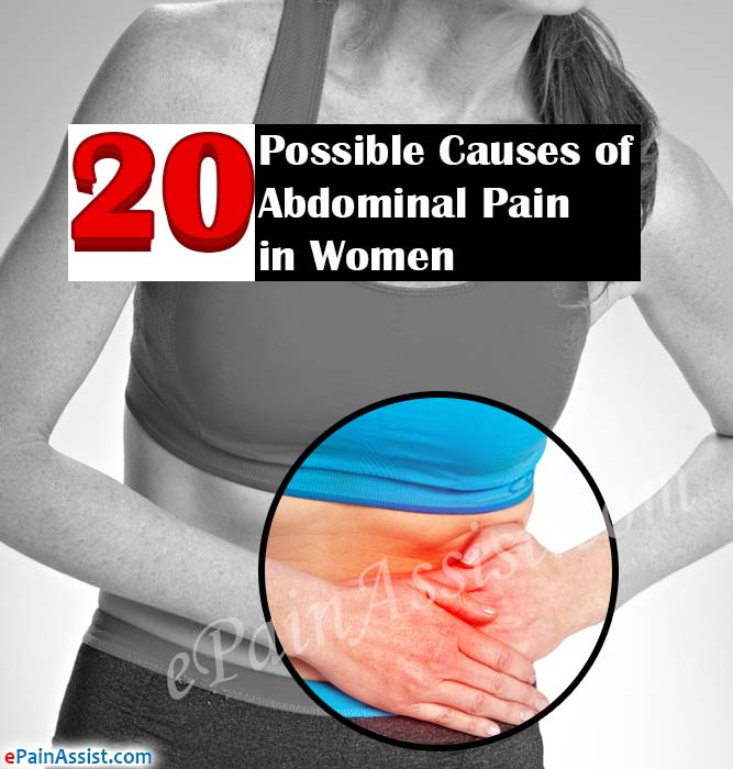 20 Possible Causes of Abdominal Pain in Women