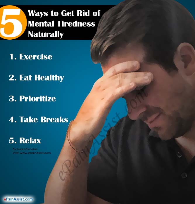 5 Ways to Get Rid of Mental Tiredness Naturally