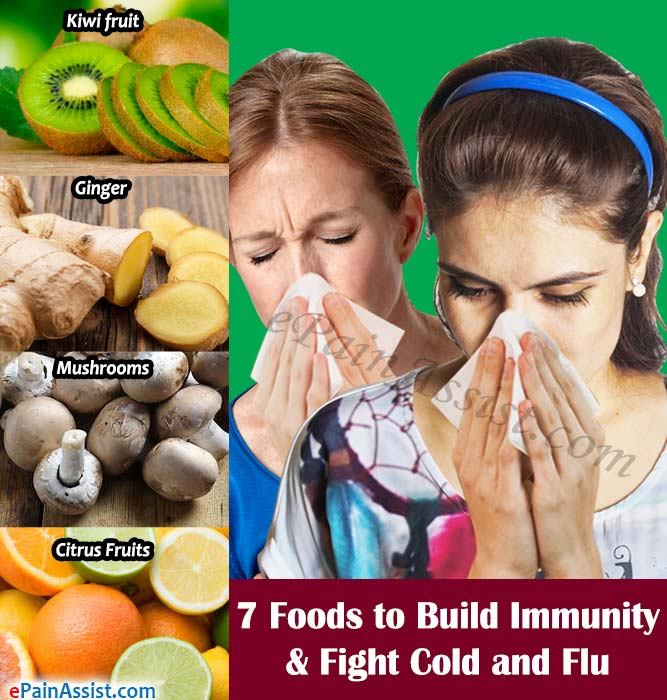 7 Foods to Build Immunity & Fight Cold and Flu