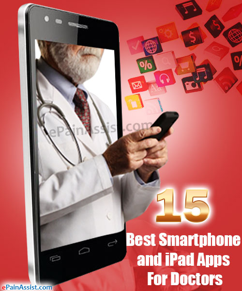 15 Best Smartphone and iPad Apps For Doctors