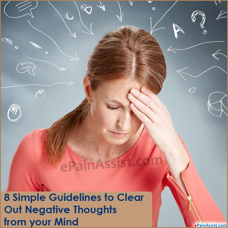 8 Simple Guidelines to Clear Out Negative Thoughts from your Mind