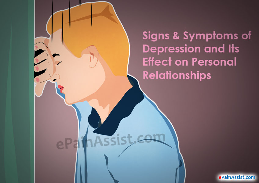 Signs & Symptoms of Depression and Its Effect on Personal Relationships