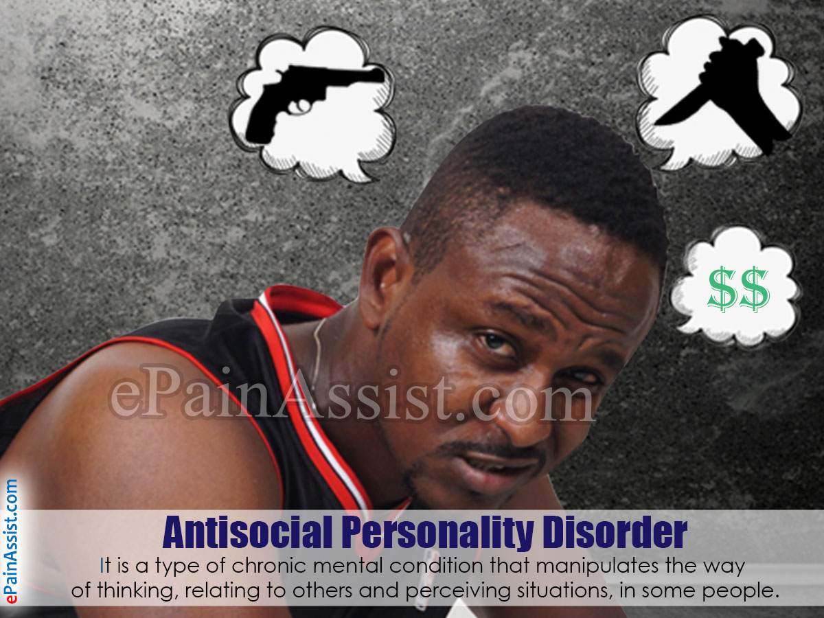 the causes and symptoms of anti social personality disorder People who have personality disorders can express a wide range of emotions and personality disorder symptoms, causes and antisocial personality disorder.