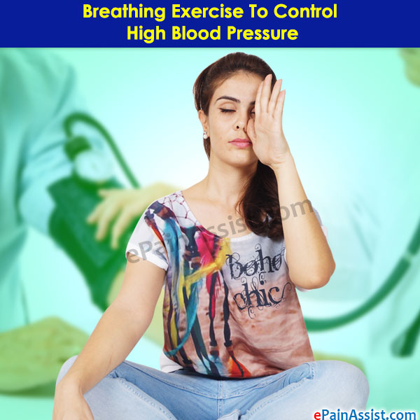 Breathing Exercise To Control High Blood Pressure