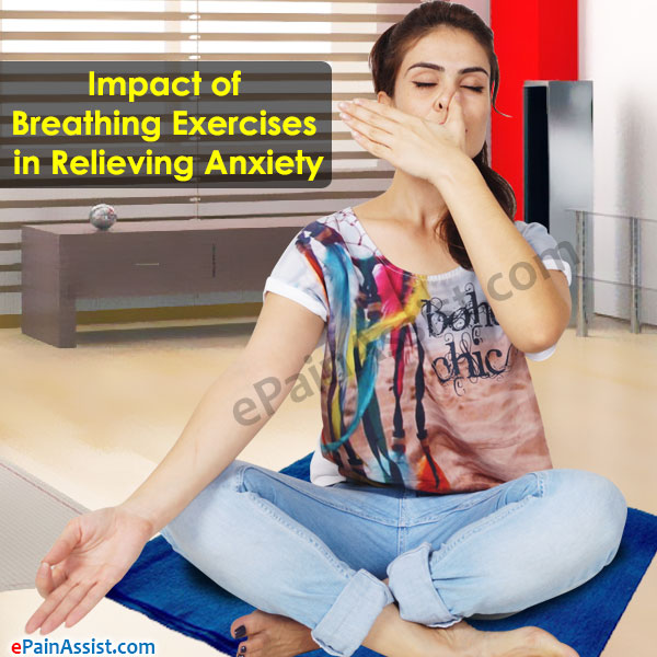 Impact of Breathing Exercises in Relieving Anxiety