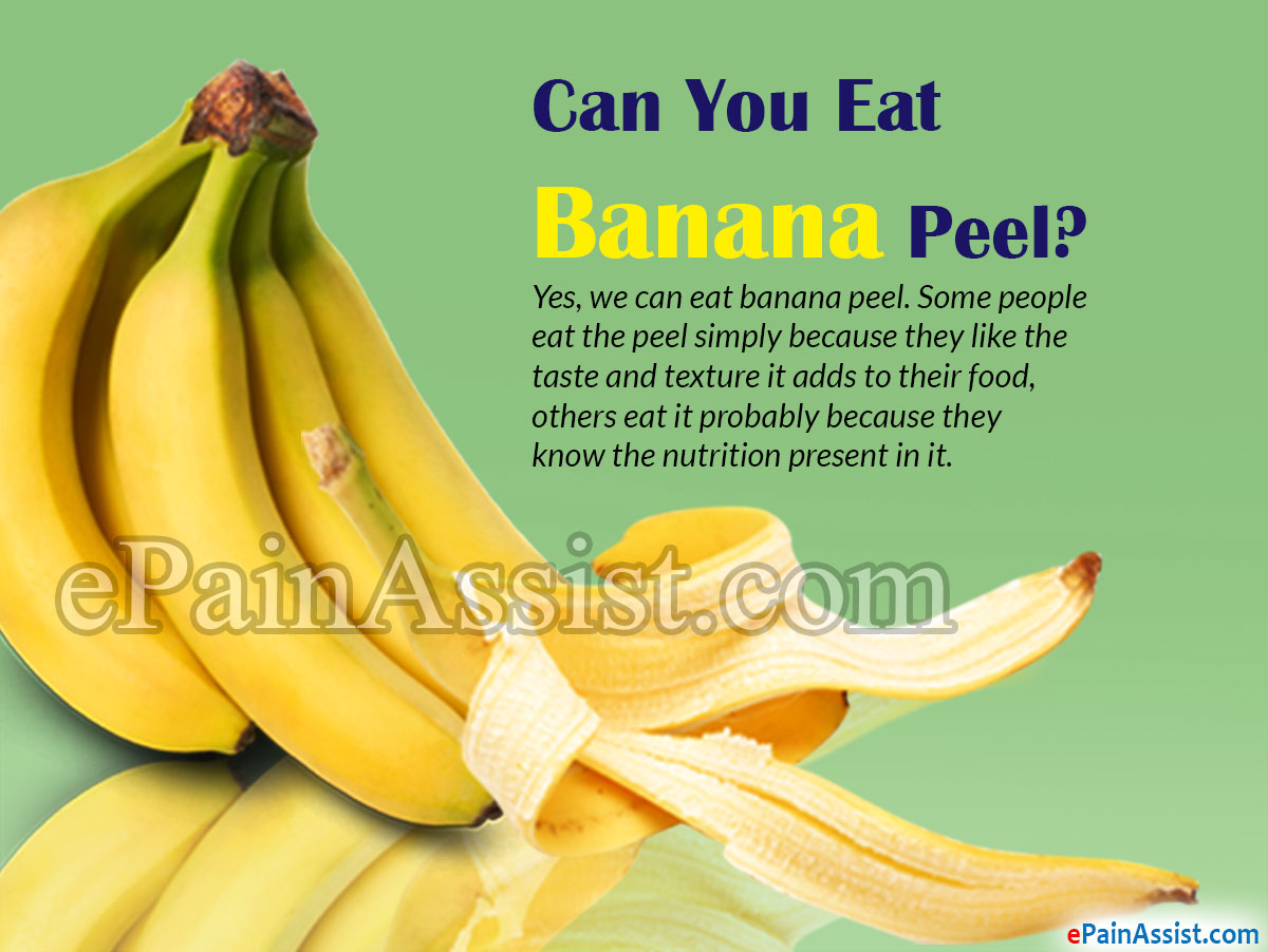 Can You Eat Banana Peel