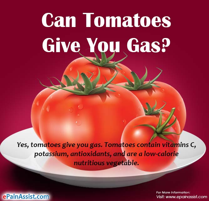 Can Tomatoes Give You Gas?