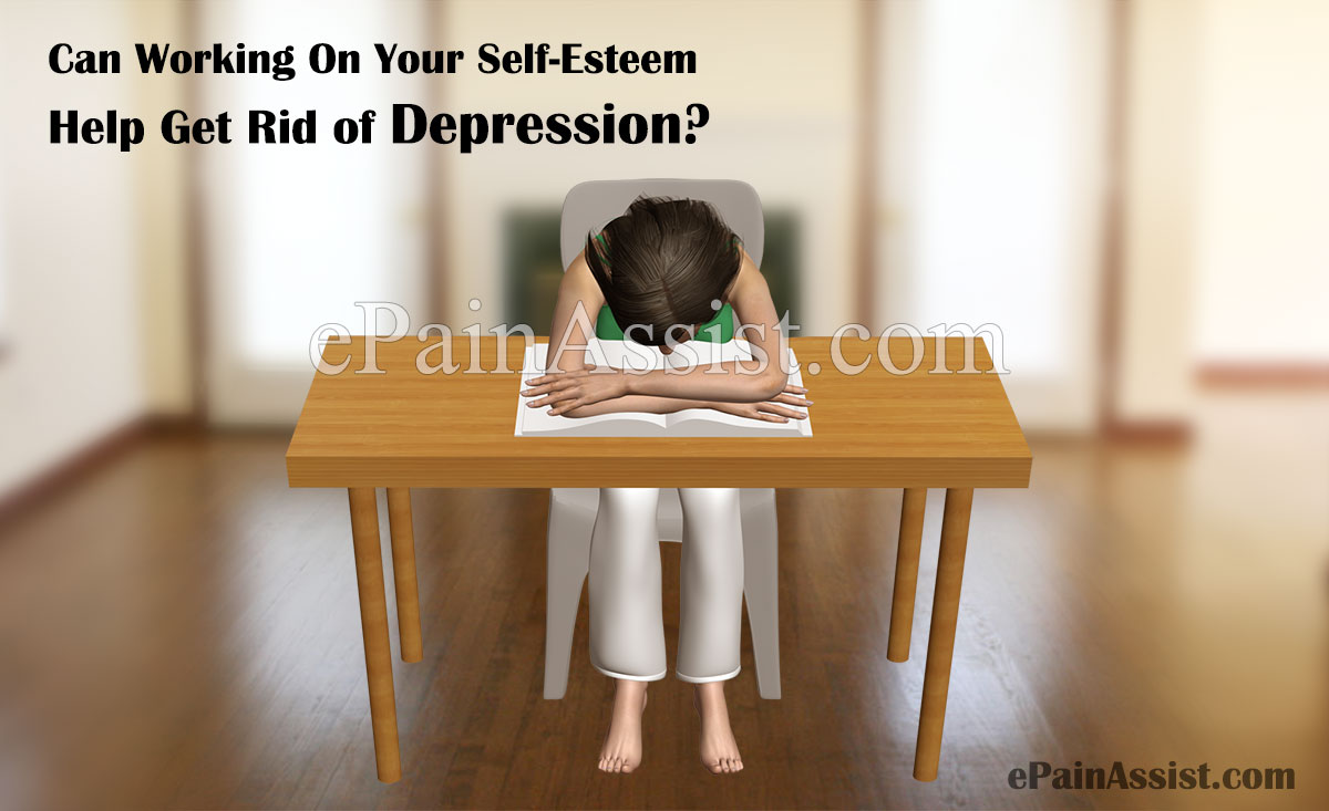 Can Working On Your Self-Esteem Help Get Rid of Depression