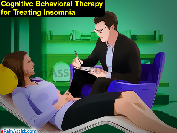 Cognitive Behavioral Therapy for Treating Insomnia