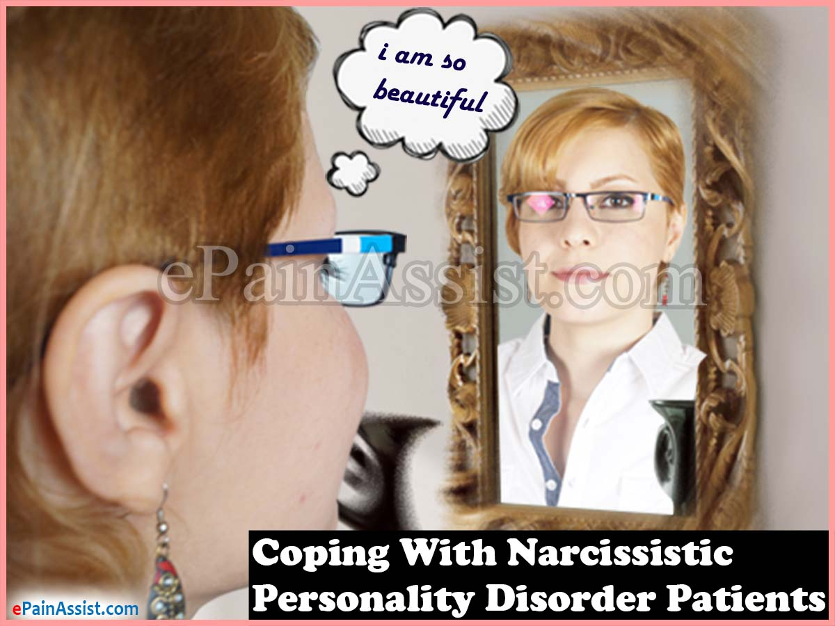Coping With Narcissistic Personality Disorder Patients