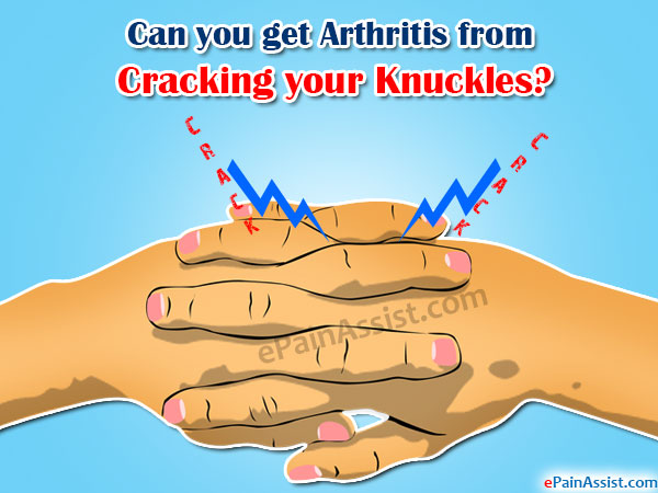 Can You Get Arthritis from Cracking Your Knuckles