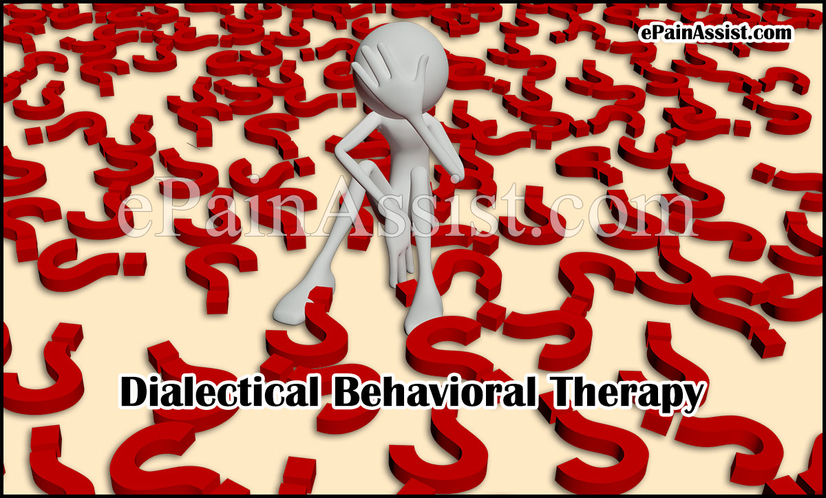 Dialectical Behavioral Therapy (DBT)