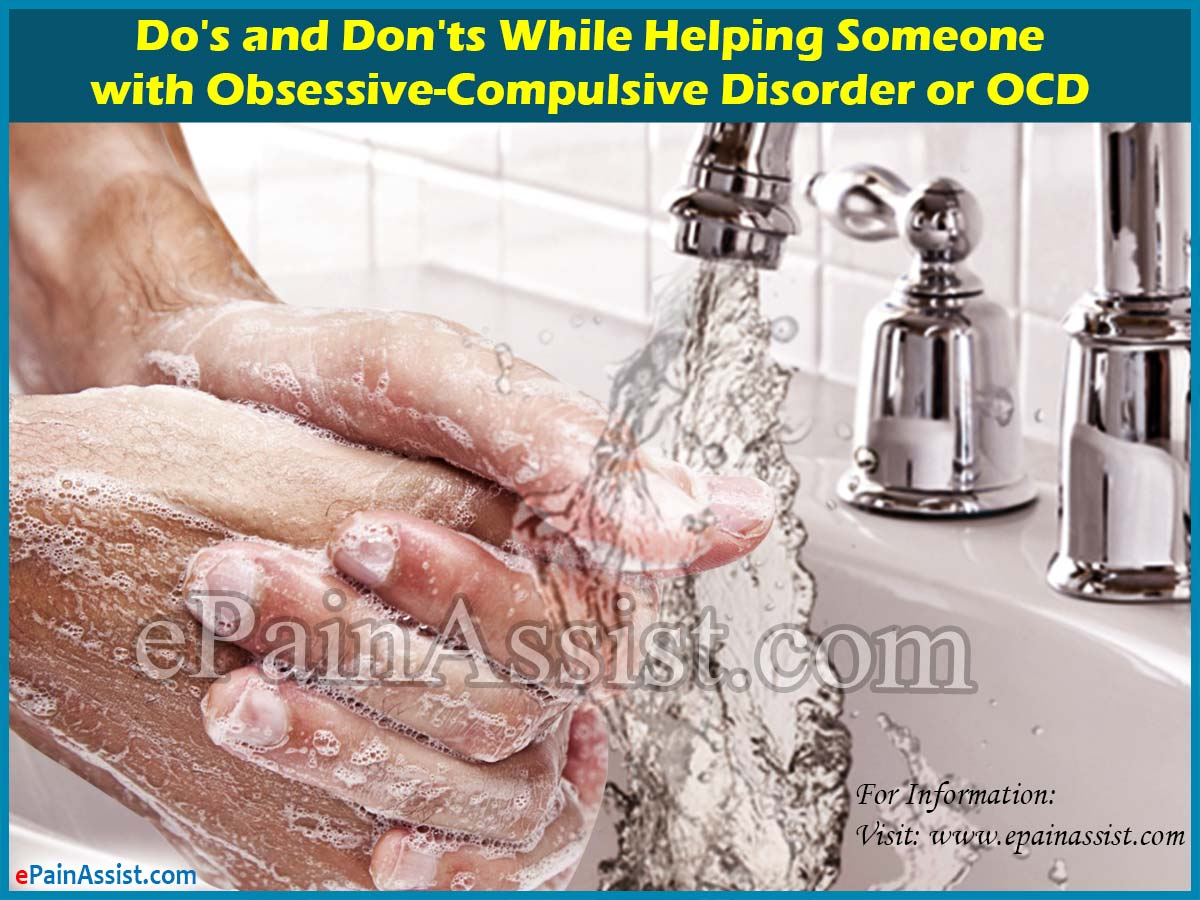 Do's and Don'ts While Helping Someone with Obsessive-Compulsive Disorder or OCD