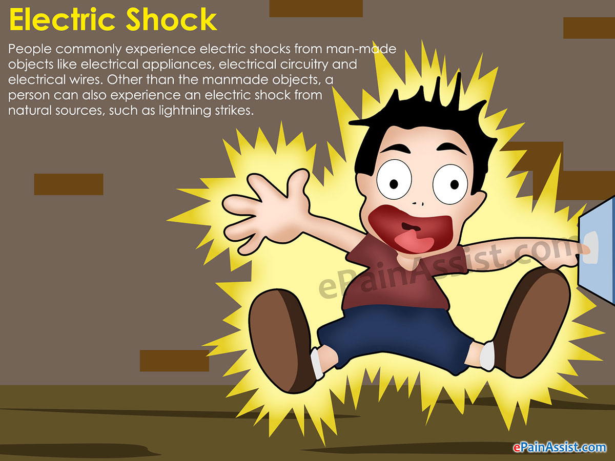 Electric Shock: Treatment, Prevention, Prognosis, Symptoms