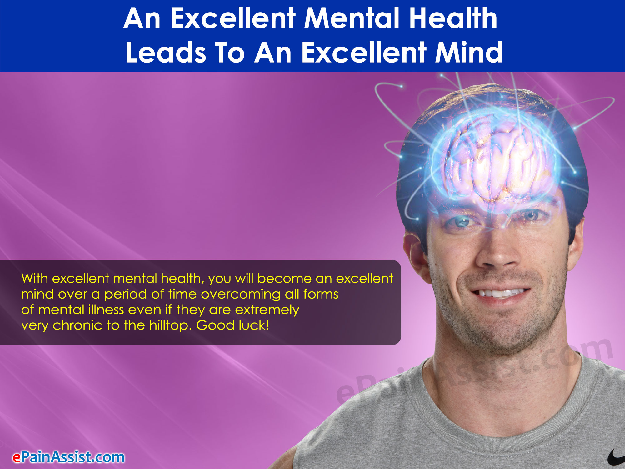 An Excellent Mental Health Leads To An Excellent Mind