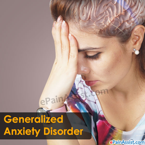 Symptoms Of Generalized Anxiety Disorder (GAD)