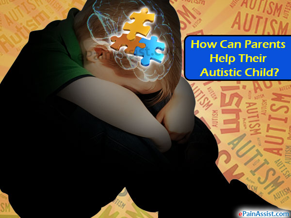 How Can Parents Help Their Autistic Child