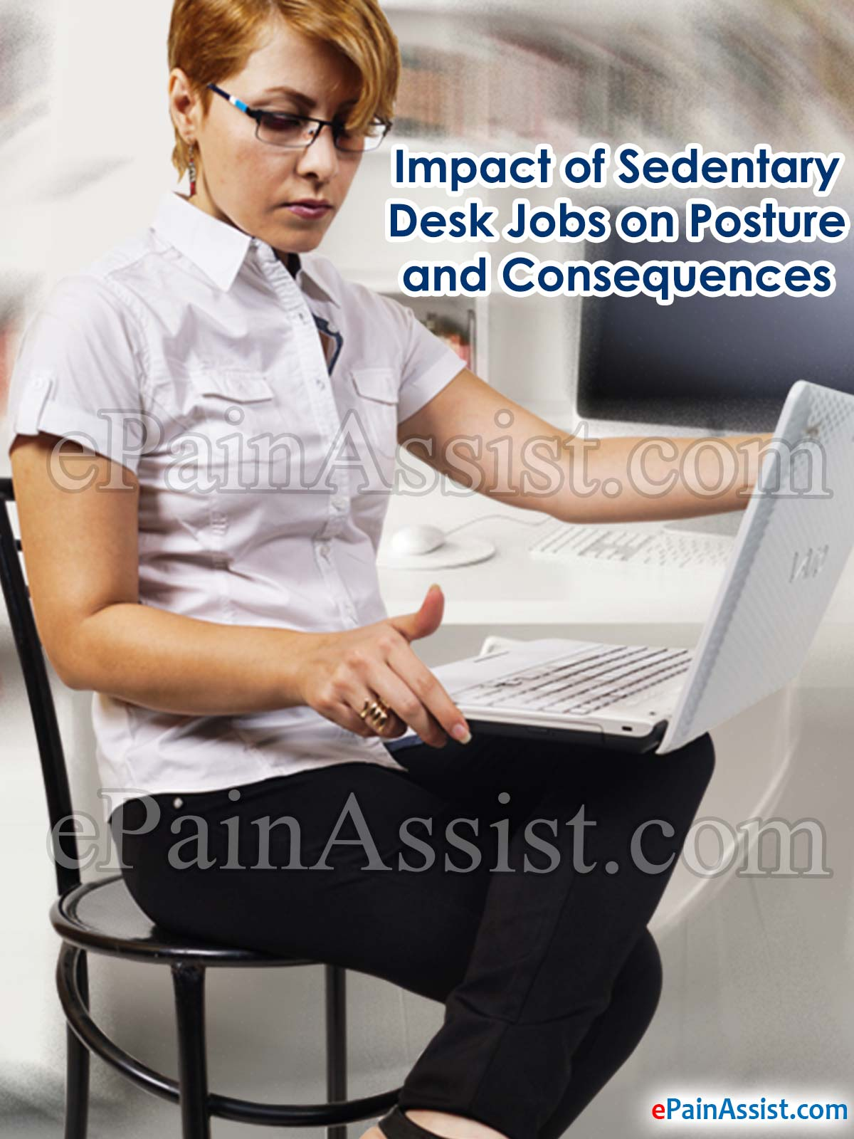 Impact of Sedentary Desk Jobs on Posture and Consequences